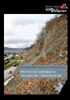 Protecţie durabilă a taluzelor / versanţilor