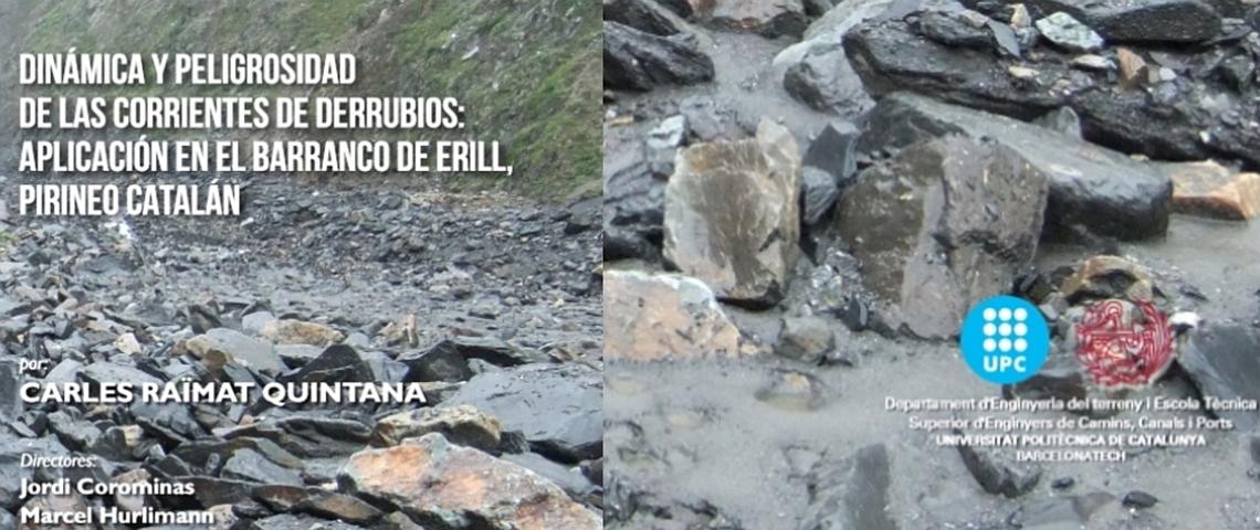 Dinámica y peligrosidad de las corrientes de derrubios: Aplicación en el barranco de Erill, Pirineo Catalán